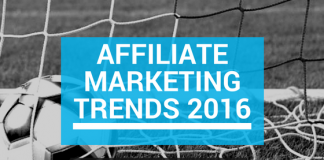 Affiliate Marketing Trends 2016