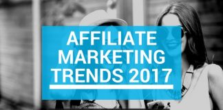 Affiliate Marketing Trends 2017